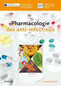 fiches détaillées décrivant, au sein des quatre grandes catégories d'antiinfectieux (antibiotiques, antifongiques, antiviraux, antiparasitaires)