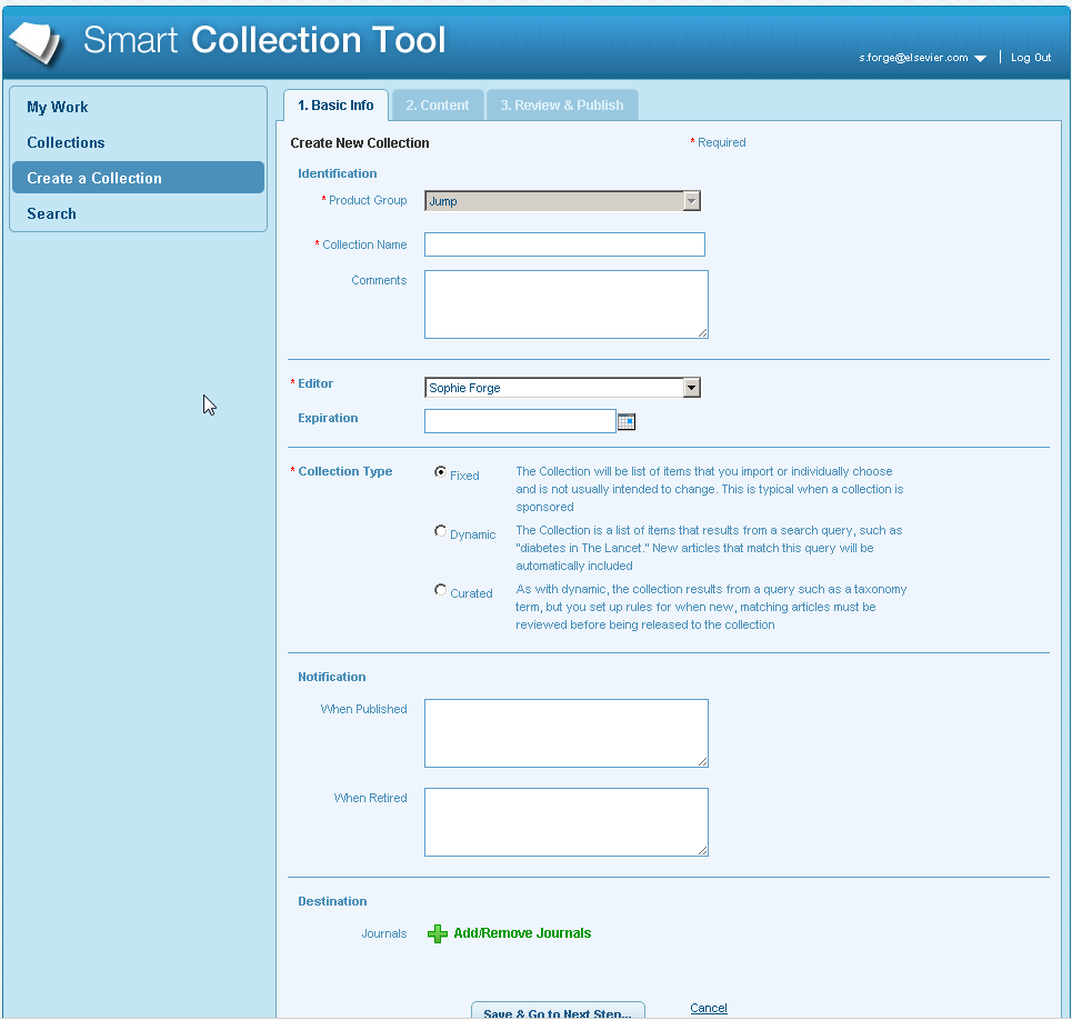 Easy interface in the editorial 'Smart Collection Tool'.