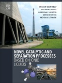 Novel Catalytic and Separation Processes Based on Ionic Liquids 1st Edition