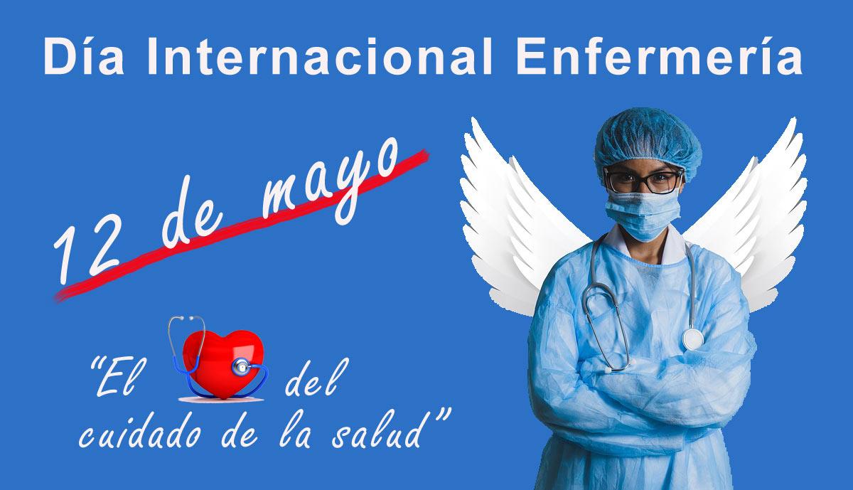 Día Internacional de la Enfermería. La profesión que cambia (tus) vidas