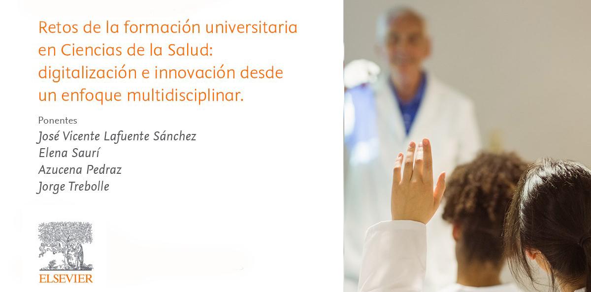 Retos de la formación universitaria en Ciencias de la Salud: digitalización e innovación