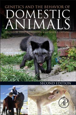 Genetics and the Behavior of Domestic Animals, Second Edition, by Temple Grandin and Mark J. Deesing