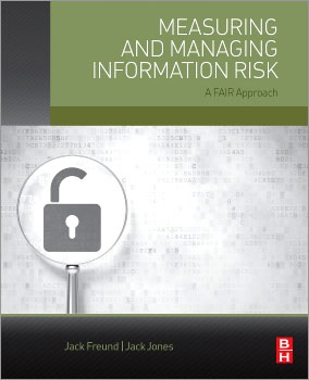 Measuing and Managing Information Risk