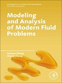 Modeling and Analysis of Modern Fluid Problems, 1st Edition