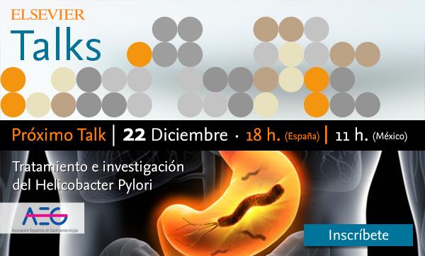 Para despedir el año, #ElsevierAEGTalks sobre la Helicobacter Pylori