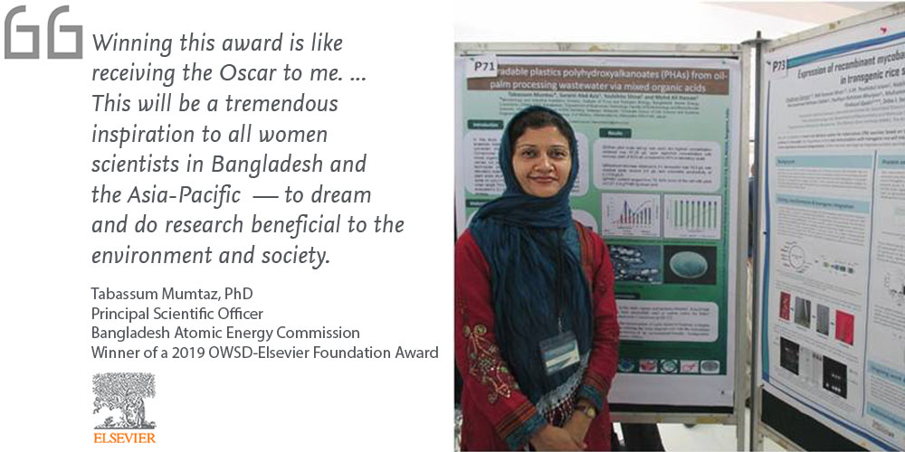 Tabassum Mumtaz, PhD, Chief Scientific Officer for the Bangladesh Adomic Energy Commission, says: