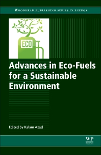 Advances in Eco-Fuels for a Sustainable Environment