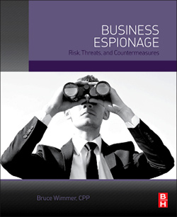 Business Espionage: Risk, Threats and Countermeasures