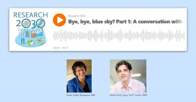 Research 2030 podcast: Bye, bye, blue sky? Part 1: A conversation with Lee Cronin