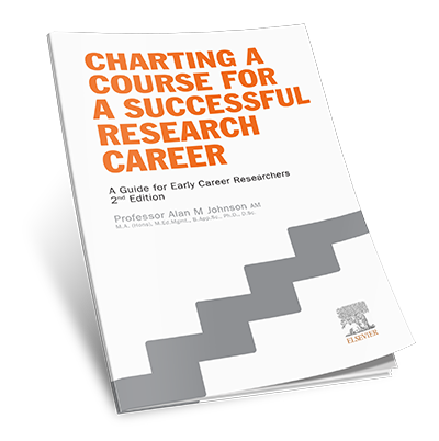 Charting a Course for a Successful Research Career: A Guide for Early Career Researchers - 2nd edition