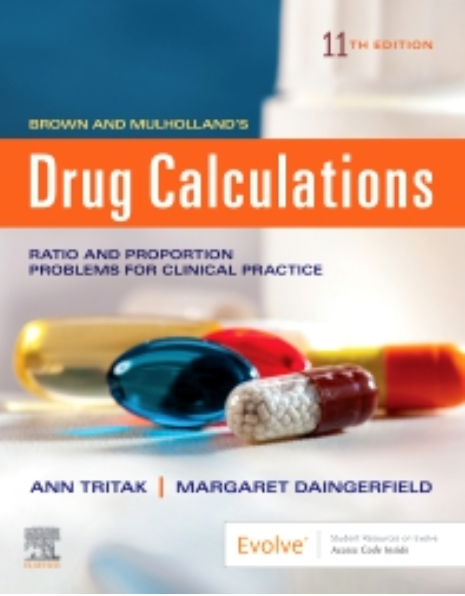 Brown and Mulholland's Drug Calculations