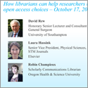 Webinar: 'How librarians can help researchers navigate open access choices'
