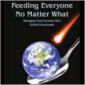 10 ways to feed ourselves after a global agricultural collapse