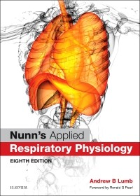 Respiratory Support and Artificial Ventilation, Chapter 31, Nunn's Applied Respiratory Physiology, Eighth Edition (Elsevier, 2017)