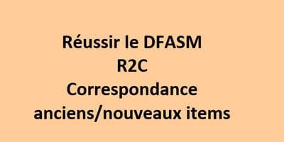 DFASM et R2C: nouvelle numérotation des items