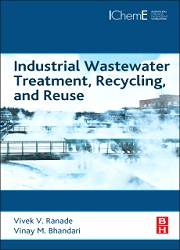 Industrial Wastewater Treatment, Recycling and Reuse, 1st Edition