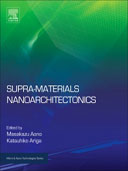 Supra-materials Nanoarchitectonics, 1st Edition