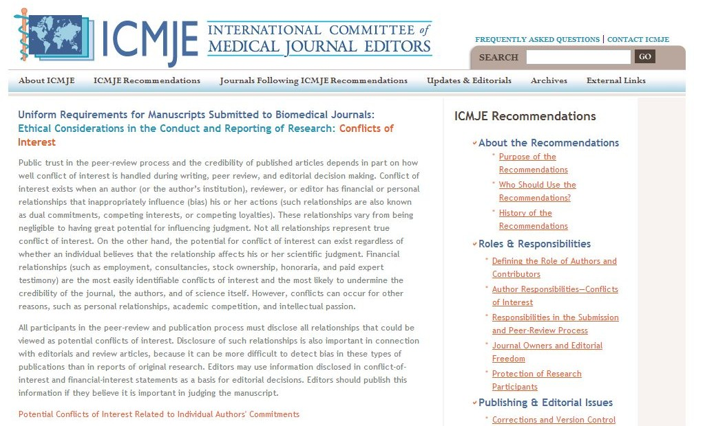 The ICMJE guidelines for conflicts of interest.