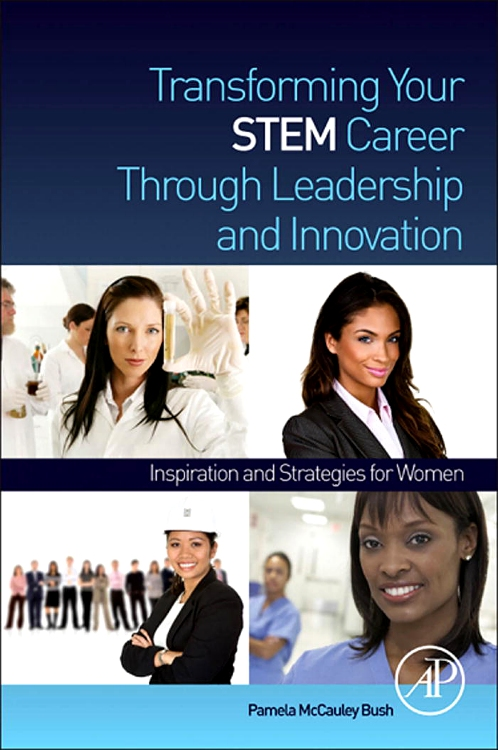 Transforming your STEM Career Through Leadership and Innovation