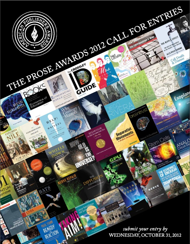 <a href='http://www.proseawards.com/docs/2012-PROSE-Call-for-Entries.pdf' target='_blank'>PROSE Awards call for entries</a>