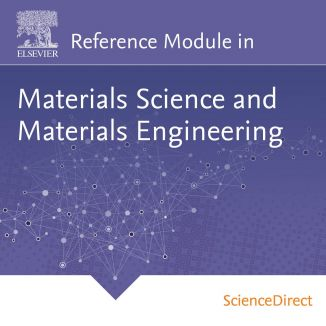 Reference Module in Materials Science and Materials Engineering on ScienceDirect