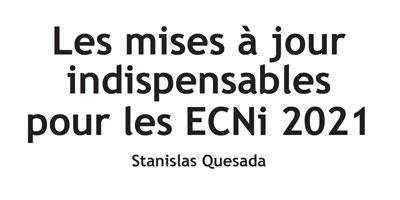 Les mises à jour indispensables pour les ECNi 2021
