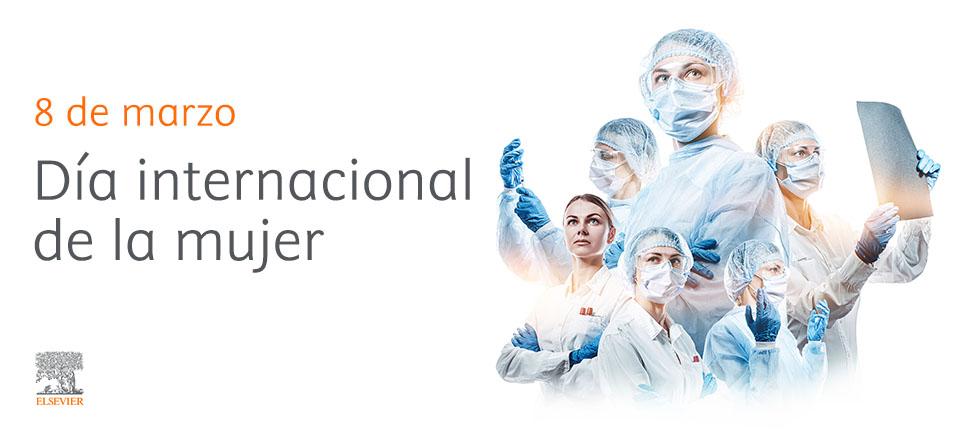 8 de marzo: el papel líder de la mujer en las Ciencias de la Salud