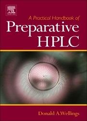 A Practical Handbook of Preparative HPLC, 1st Edition