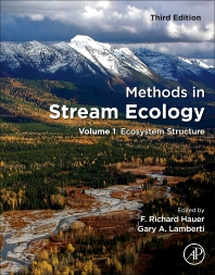 Methods in Stream Ecology, Volume 1: Ecosystem Structure, 3rd Edition