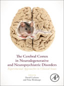 The Cerebral Cortex in Neurodegenerative and Neuropsychiatric Disorders, 1st Edition