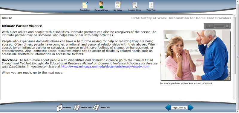 "A slide from the lesson on abuse from the CPAC course ""Safety at Work: Information for Home Care Providers."" For the actual course, the text is narrated, and there are extra learning options with links to external content. Also, many words in the text have links to the glossary in English and Spanish."