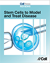 Stem Cells to Model and Treat Disease