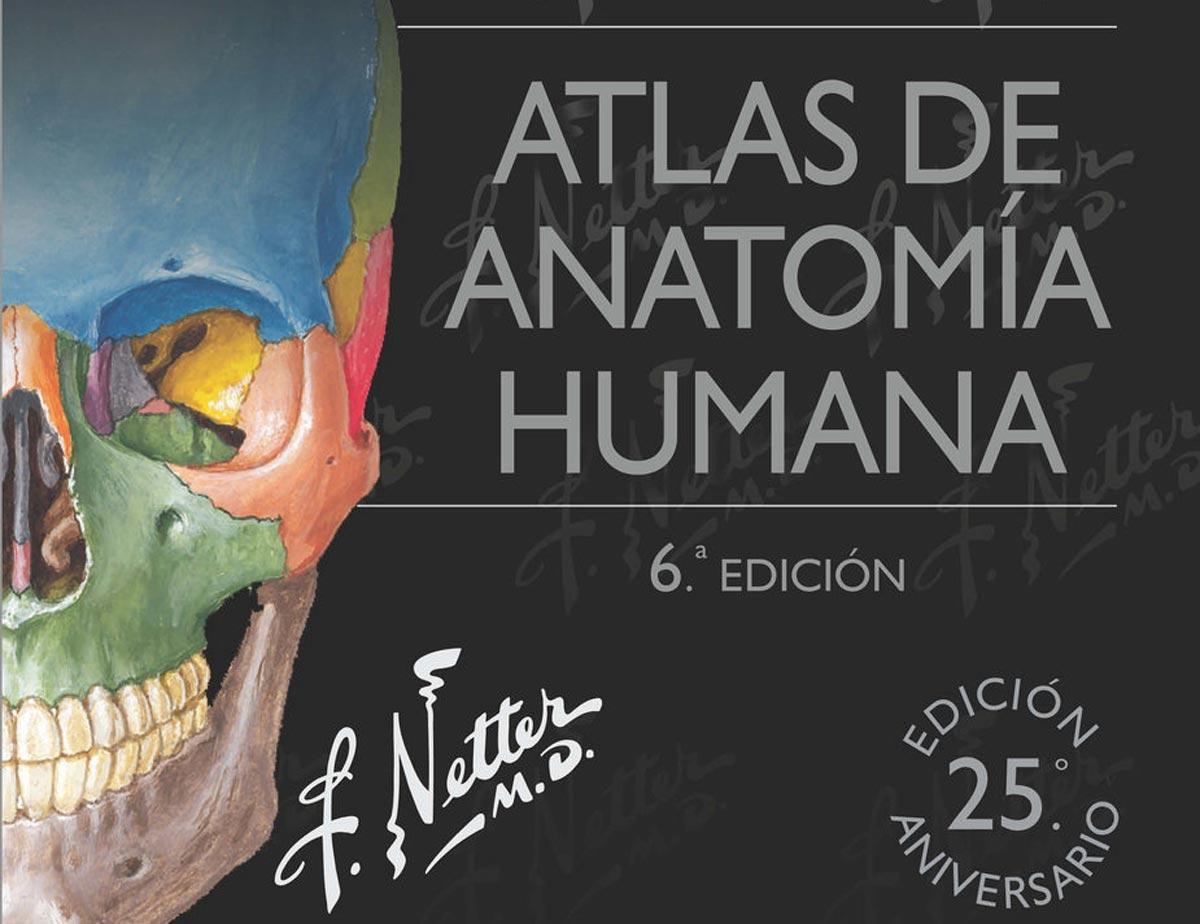 Atlas de anatomía\' de Netter, un clásico de generación en generación