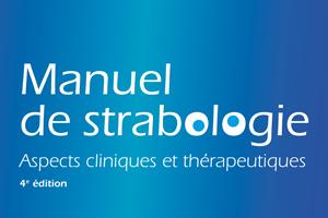 La 4e édition du Manuel de strabologie paraîtra le 9 mai
