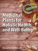Medicinal Plants for Holistic Health and Well-Being, 1st Edition